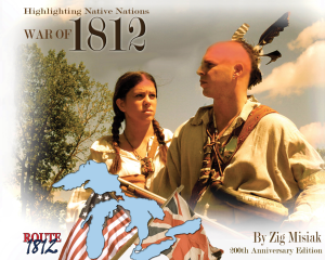 War of 1812 Highlighting Native Nations History Zig Misiak Real Peoples History
